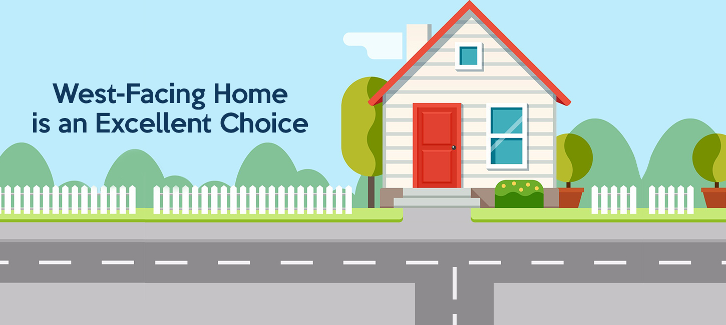 Why A West Facing Home Is An Excellent
